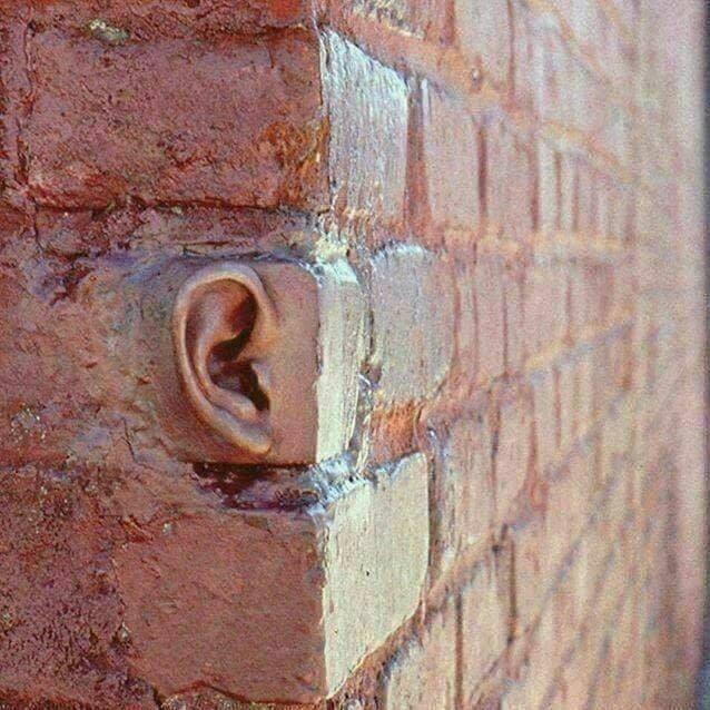les murs ont des oreilles